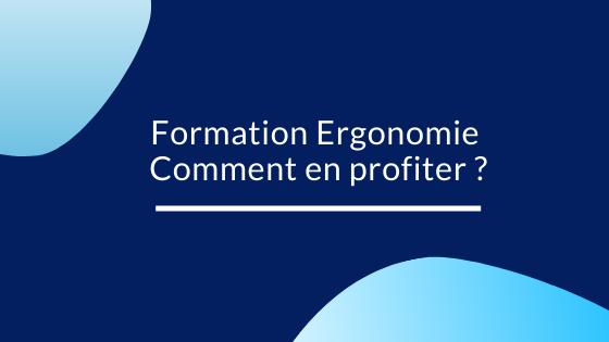 Formation Ergonomie